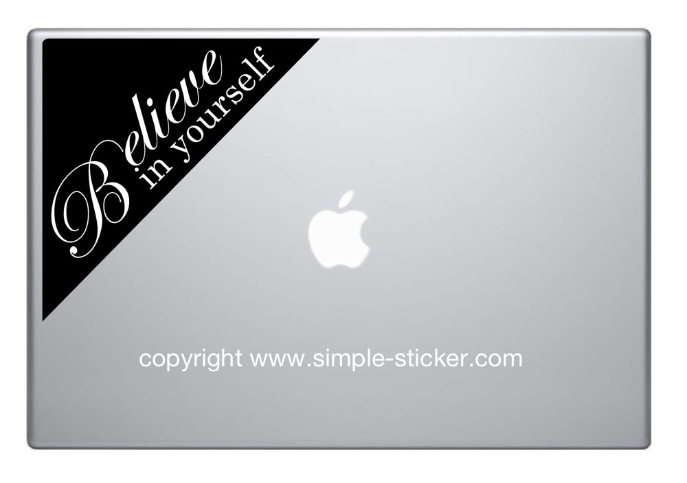 MacBook Aufkleber / Decal - Believe in yourself