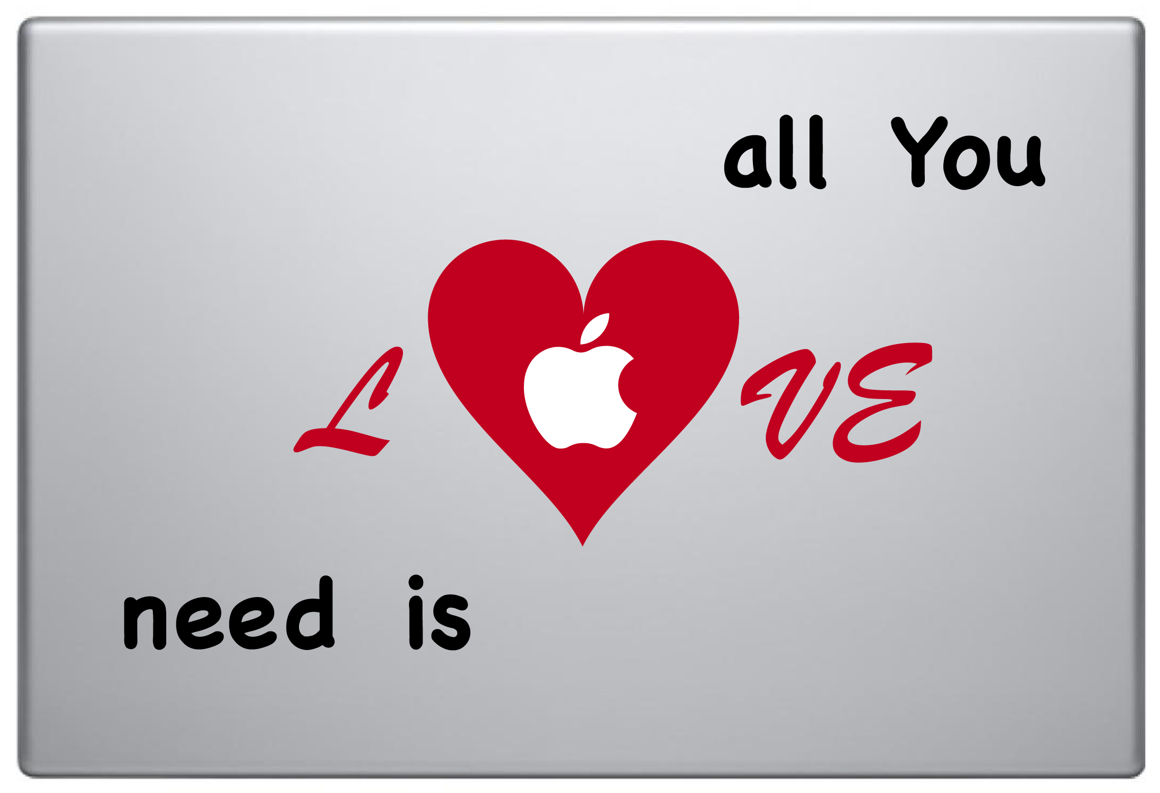 MacBook Aufkleber / Decal - all You need is LOVE
